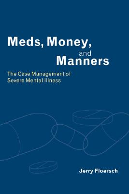 Image for Meds, Money, and Manners