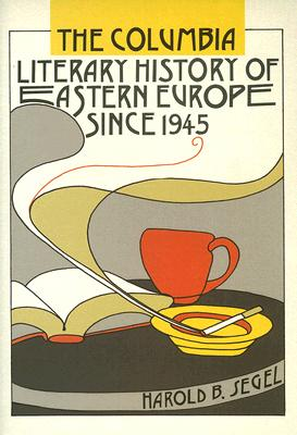 Image for Columbia Literary History of Eastern Europe Since 1945, The