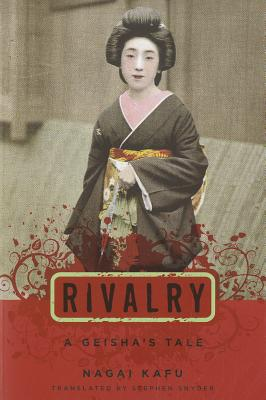 Image for Rivalry: A Geisha's Tale (Japanese Studies Series)