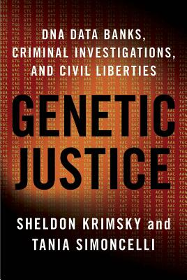 Image for Genetic Justice: DNA Data Banks, Criminal Investigations, and Civil Liberties