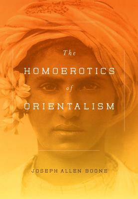 Image for The Homoerotics of Orientalism