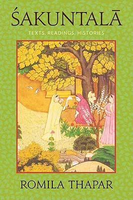 Image for Sakuntala: Texts, Readings, Histories