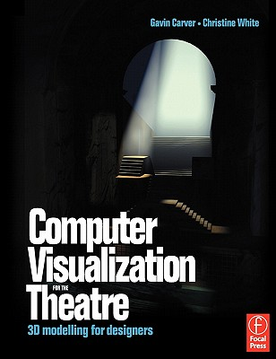 Image for COMPUTER VISUALIZATION FOR THE THEATRE