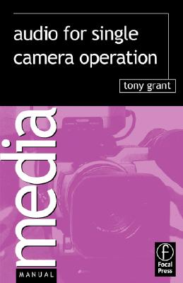 Image for Audio for Single Camera Operation (Media Manuals)