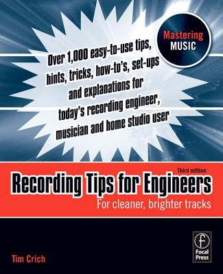 Image for Recording Tips for Engineers: For cleaner, brighter tracks (Mastering Music)