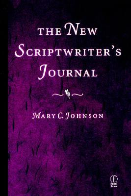The New Scriptwriter's Journal, Johnson, Mary