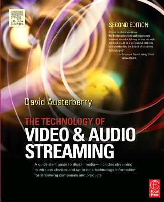 The Technology of Video and Audio Streaming, Austerberry, David