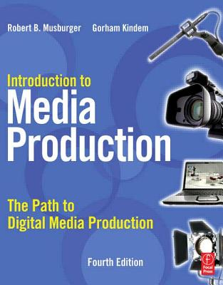 Image for Introduction to Media Production: The Path to Digital Media Production