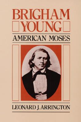 Image for Brigham Young: American Moses