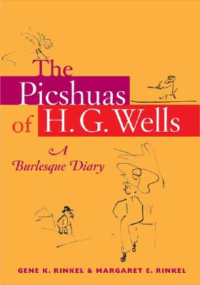 Image for Picshuas of H. G. Wells: A Burlesque Diary