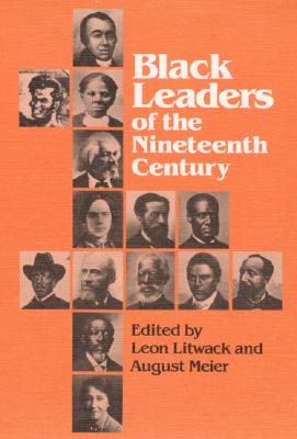 Image for Black Leaders of the Nineteenth Century (Blacks in the New World)