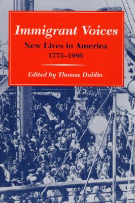 Image for Immigrant Voices: New Lives in America, 1773-1986