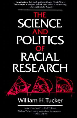 Image for The Science and Politics of Racial Research