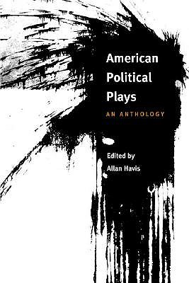 Image for American Political Plays: AN ANTHOLOGY