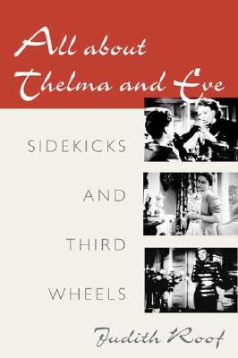 Image for All about Thelma and Eve: SIDEKICKS AND THIRD WHEELS