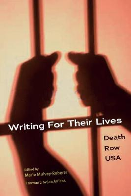 Image for WRITING FOR THEIR LIVES: Death Row USA