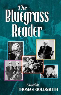 Image for The Bluegrass Reader (Music in American Life)
