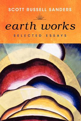Image for Earth Works: Selected Essays