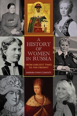 Image for A History of Women in Russia: From Earliest Times to the Present