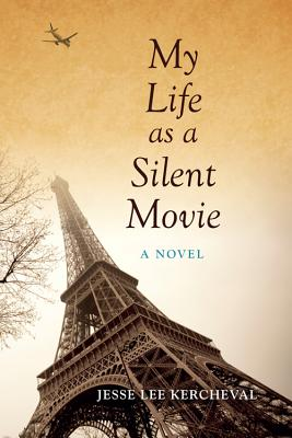 Image for My Life as a Silent Movie: A Novel (Break Away Books)