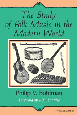 Image for The Study of Folk Music in the Modern World (Folkloristics)