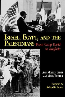 Image for Israel, Egypt, and the Palestinians: From Camp David to Intifada (Everywoman)