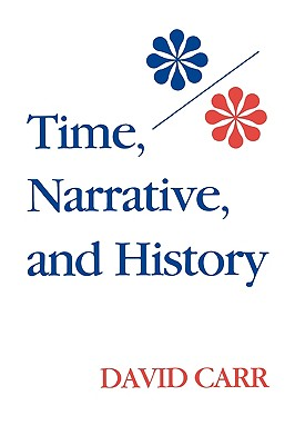 Image for Time, Narrative, and History
