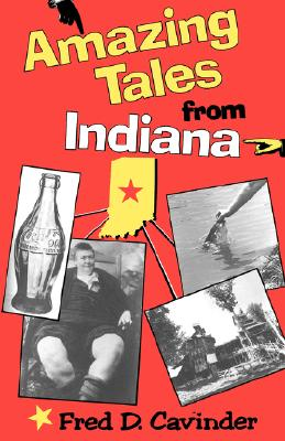 Image for Amazing Tales from Indiana (Midland Book)