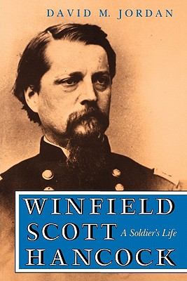 Image for Winfield Scott Hancock: A Soldier's Life
