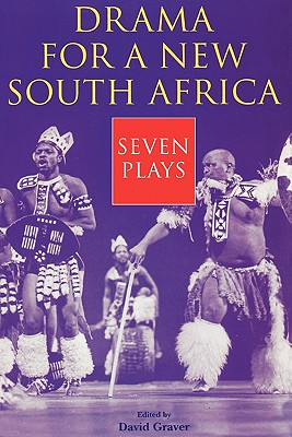 Image for Drama for a New South Africa: Seven Plays (Drama and Performance Studies)