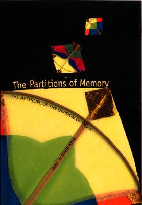 Image for The Partitions of Memory: The Afterlife of the Division of India