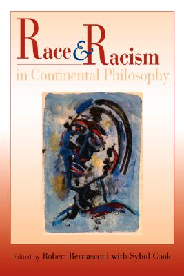 Image for Race and Racism in Continental Philosophy (Studies in Continental Thought)