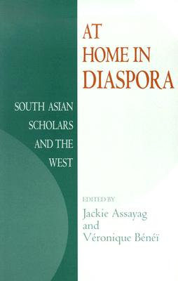 Image for At Home in Diaspora: South Asian Scholars and the West