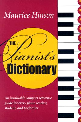 The Pianist's Dictionary, Hinson, Maurice