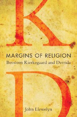 Image for Margins of Religion: Between Kierkegaard and Derrida (Studies in Continental Thought)
