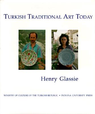 Image for Turkish Traditional Art Today (INDIANA UNIVERSITY TURKISH STUDIES)