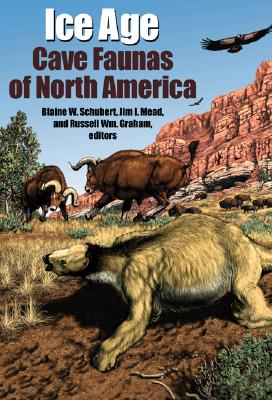 Image for Ice Age Cave Faunas of North America (Life of the Past)