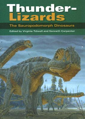 Image for Thunder-Lizards: The Sauropodomorph Dinosaurs (Life of the Past)