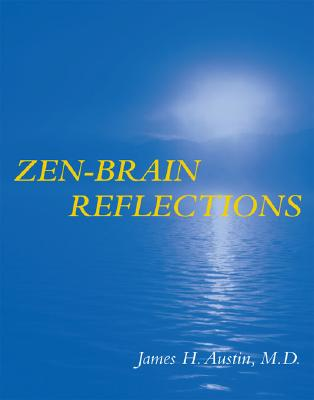 Zen-Brain Reflections (MIT Press), Austin, James H.