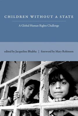 Image for Children Without a State: A Global Human Rights Challenge