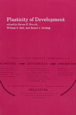 Image for Plasticity of Development (A Bradford Book)