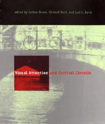 Image for Visual Attention and Cortical Circuits (A Bradford Book)