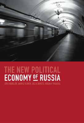 Image for The New Political Economy of Russia (The MIT Press)