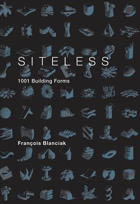 Image for Siteless: 1001 Building Forms
