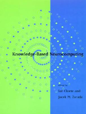 Image for Knowledge-Based Neurocomputing (The MIT Press)