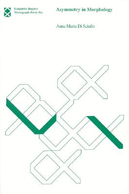 Image for Asymmetry in Morphology (Linguistic Inquiry Monographs)