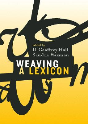 Image for Weaving A Lexicon (Bradford Books)