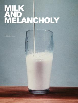 Image for Milk and Melancholy