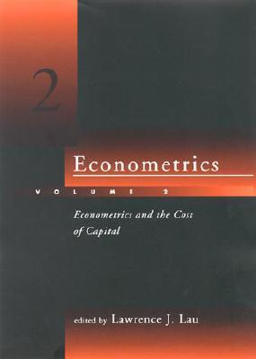 Image for Econometrics, Vol. 2: Econometrics and the Cost of Capital