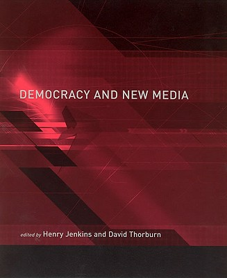 Image for Democracy and New Media (Media in Transition)